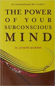 The Power of subconscious mind